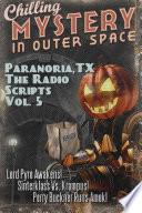 Paranoria, TX - The Radio Scripts Vol. 5