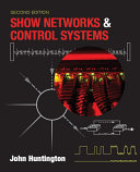 Show Networks and Control Systems, Second Edition