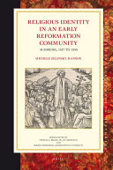 Religious Identity in an Early Reformation Community