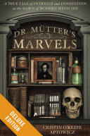 Dr. Mutter's Marvels Deluxe
