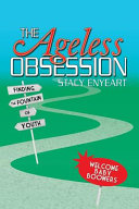 The Ageless Obsession
