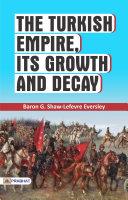 The Turkish Empire Pdf/ePub eBook