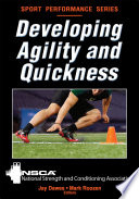 """Developing Agility and Quickness"" by NSCA -National Strength & Conditioning Association, Jay Dawes, Mark Roozen"