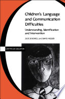 Children s Language and Communication Difficulties