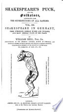 Shakespeare s Puck  and His Folklore  Illustrated from the Superstitions of All Nations Book