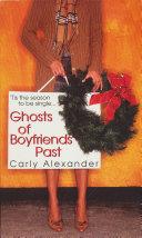 Ghosts Of Boyfriends Past Book