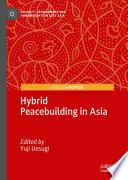 Hybrid Peacebuilding in Asia