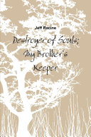 Destroyer of Souls  My Brother s Keeper