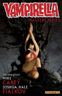 Vampirella Masters Series Vol  8  Mike Carey with Joshua Hale