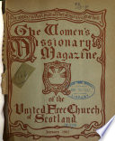 The Women s Missionary Magazine of the United Free Church of Scotland