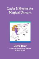 Layla & Mystic the Magical Unicorn Pdf/ePub eBook