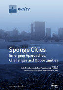 Sponge Cities  Emerging Approaches  Challenges and Opportunities