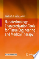 Nanotechnology Characterization Tools for Tissue Engineering and Medical Therapy