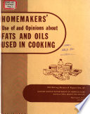 Homemakers' Use of and Opinions about Fats and Oils Used in Cooking