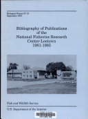 Bibliography Of Publications Of The National Fisheries Research Center Leetown 1981 1985