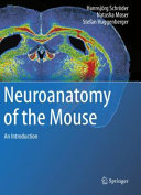 Neuroanatomy of the Mouse Book