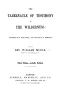 The Tabernacle of Moses practically considered in sixteen discourses