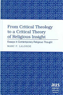 From Critical Theology to a Critical Theory of Religious Insight