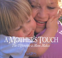 A Mother s Touch Book PDF