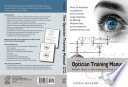 The Optician Training Manual 2nd edition