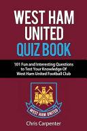 West Ham United Quiz Book