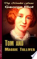 Tom and Maggie Tulliver Book PDF