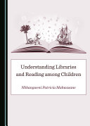 Understanding Libraries and Reading among Children