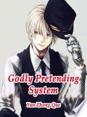 Godly Pretending System