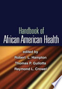 Handbook Of African American Health Book PDF
