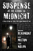Suspense at the Stroke of Midnight