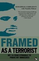 Framed as a Terrorist