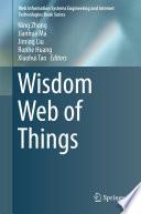 Wisdom Web of Things