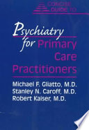 Concise Guide to Psychiatry for Primary Care Practitioners Book