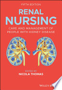 """Renal Nursing: Care and Management of People with Kidney Disease"" by Nicola Thomas"