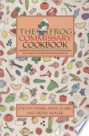 """The Frog Commissary Cookbook"" by Steven Poses, Ann Clark"