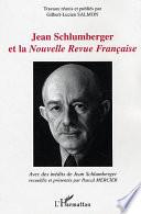 Jean Schlumberger et la Nouvelle revue française