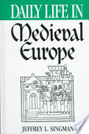 Daily Life in Medieval Europe Book