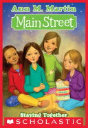 Main Street #10: Staying Together