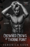 Crowned Crows of Thorne Point
