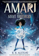 Amari and the Night Brothers B. B. Alston Cover