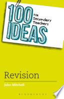 100 Ideas for Secondary Teachers  Revision