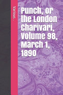 Punch  Or the London Charivari  Volume 98  March 1  1890