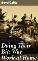 Doing Their Bit: War Work at Home [Pdf/ePub] eBook