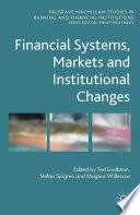 Financial Systems  Markets and Institutional Changes