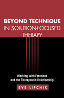 Beyond Technique in Solution-Focused Therapy [Pdf/ePub] eBook