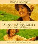 The Sense and Sensibility Screenplay & Diaries