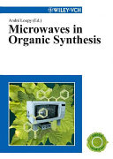 Microwaves in Organic Synthesis Book