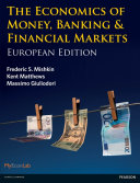 The Economics of Money, Banking and Financial Markets