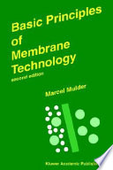 Basic Principles Of Membrane Technology Book PDF