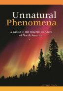 Unnatural Phenomena